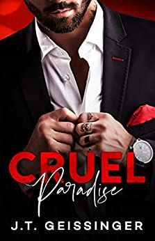 Cruel Paradise (Beautifully Cruel Book 2) by [J.T.  Geissinger]