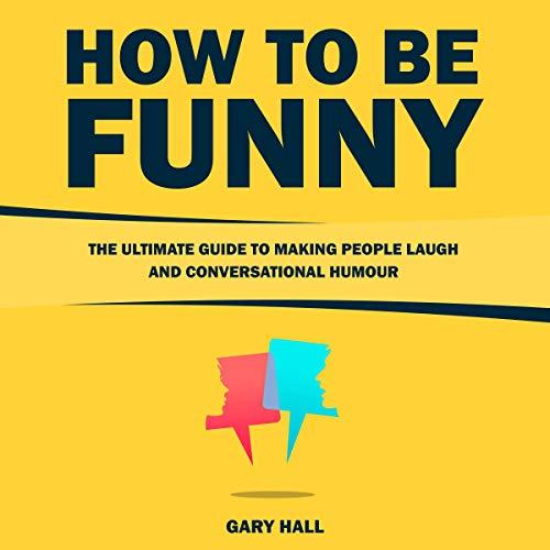 How to Be Funny Titelbild