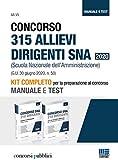 Kit Completo Concorso 315 allievi dirigenti SNA 2020 (Scuola Nazionale dell'Amministrazion...