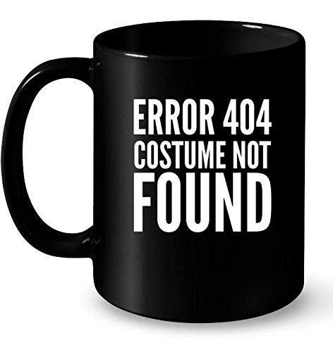 N\A Taza 404 Error Disfraz no Encontrado Divertido Taza de Halloween Regalo Negro