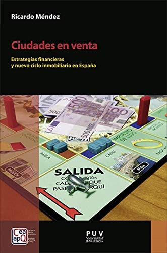 Ciudades en venta: Estrategias financieras y nuevo ciclo inmobiliario en España eBook: Ricardo Méndez Gutiérrez del Valle: Amazon.es: Tienda Kindle