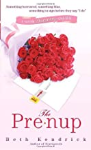 The Pre-Nup by Beth Kendrick (November 25,2008)