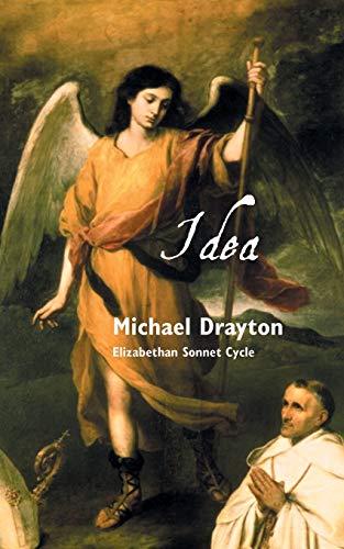 Idea: Elizabethan Sonnet Cycle (British Poets Series, Band 21)