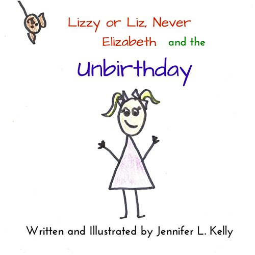 Lizzy or Liz, Never Elizabeth and the Unbirthday cover art