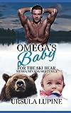 Omega s Baby for the Ski Bear (Sierra Nevada Shifters)