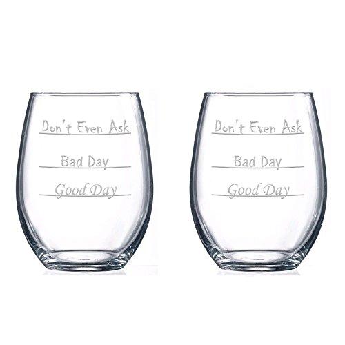 good day–Bad Day–Don 't Even Ask Weinglas Weingläser ohne Stiel farblos