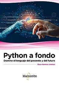 Python a fondo par ÓSCAR RAMÍREZ JIMÉNEZ