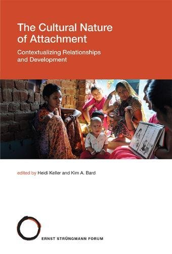 The Cultural Nature of Attachment: Contextualizing Relationships and Development (Struengmann Forum Reports)の詳細を見る