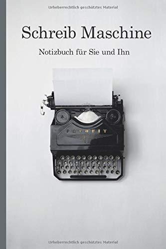 Schreib Maschine - Notizbuch für Sie und Ihn: 100 Seiten reinste Linien auf weißem Papier, ca. A5 groß