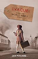 Evacuee - a real-life World War Two story (new edition)