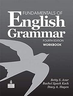 Fundamentals of English Grammar Workbook, 4th Edition