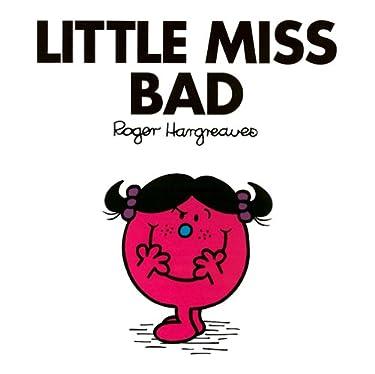 Little Miss Bad (Mr. Men and Little Miss Book 32)