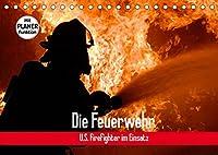 Die Feuerwehr. U.S. Firefighter im Einsatz (Tischkalender 2022 DIN A5 quer): Spannende Bilder von mutigen Einsaetzen der Feuerwehr (Geburtstagskalender, 14 Seiten )