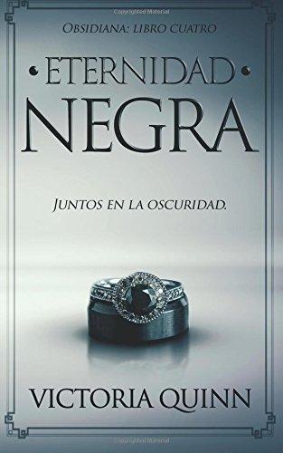 Eternidad negra (Obsidiana) (Volume 4) (Spanish Edition)