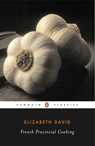 French Provincial Cooking (Penguin Twentieth-Century Classics)