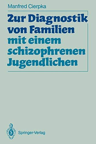 Zur Diagnostik von Familien mit Einem Schizophrenen Jugendlichen