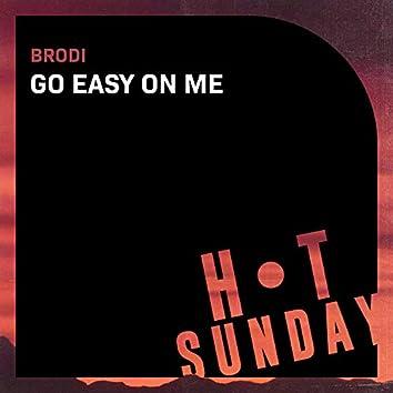 Go Easy on Me