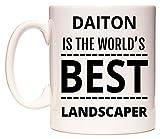 DAITON Is The World's BEST Landscaper Taza por WeDoMugs®