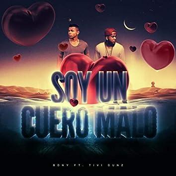 Soy un Cuero Malo (Remix) [feat. Tivi Gunz]