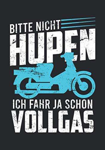 Notizbuch A5 kariert mit Softcover Design: Nicht hupen fahre schon Vollgas Moped Mofa Führerschein: 120 karierte DIN A5 Seiten