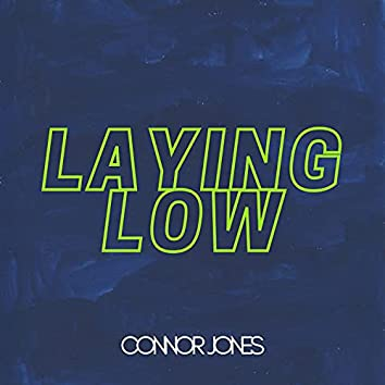 Laying Low (Interlude)