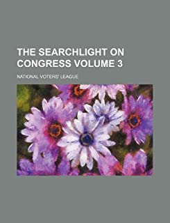 The Searchlight on Congress Volume 3