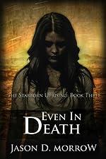 Even In Death (The Starborn Saga Book 6)