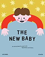 The New Baby: An Activity Book for Soon-to-Be Big Brothers and Sisters