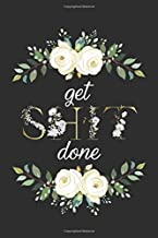 Get Shit Done: Cute Dot Grid Journal. Pretty Bullet Planner and Notebook to Organize Your Life, Budget Tracking, Habit Tracking and Plan Your Day - Nifty Gold Floral Print