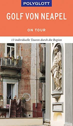 POLYGLOTT on tour Reiseführer Golf von Neapel: Ebook