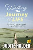 Walking the Journey of Life