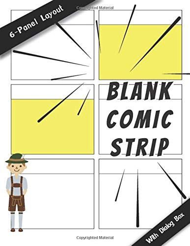 Blank Comic Strip: With Speech Dialog box 110 Pages - 6 Panels Layout - Create your own comics