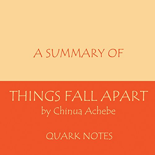 A Summary of Things Fall Apart by Chinua Achebe audiobook cover art