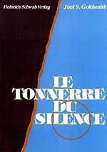 Le tonnerre du silence de Joël S. Goldsmith
