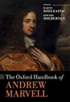 The Oxford Handbook of Andrew Marvell (Oxford Handbooks)