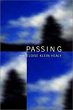 PASSING 1st edition by Healy, Eloise Klein (2008) Paperback