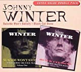 Suicide Won't Satisfy/Black Cat Bone by Johnny Winter