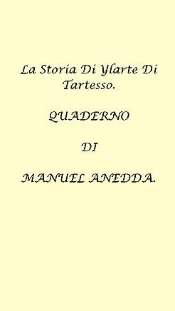 LA STORIA DI YLARTE DI TARTESSO: Short Story