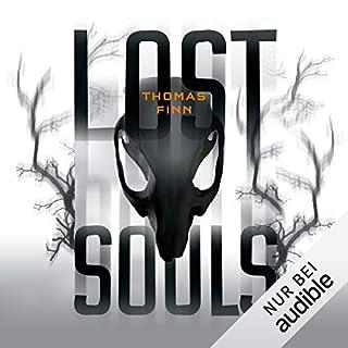 Lost Souls                   Autor:                                                                                                                                 Thomas Finn                               Sprecher:                                                                                                                                 Oliver Rohrbeck                      Spieldauer: 14 Std. und 39 Min.     395 Bewertungen     Gesamt 4,3