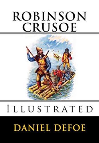 Robinson Crusoe Illustrated (English Edition)