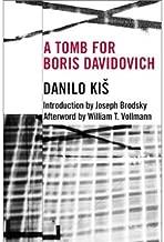 [(A Tomb for Boris Davidovich)] [Author: Danilo Kis] published on (February, 2007)