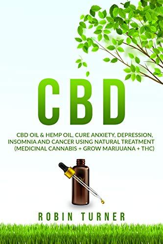 CBD: CBD & CBD Hemp Oil, Cure Anxiety,...