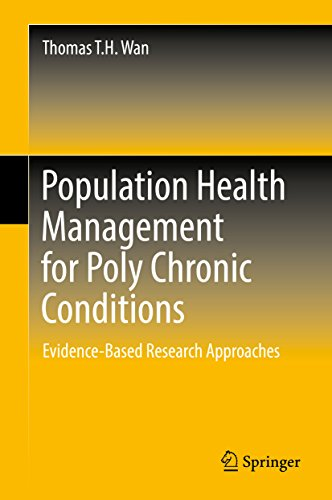 Population Health Management for Poly Chronic Conditions: Evidence-Based Research Approaches
