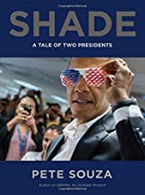 Shade: A Tale of Two Presidents PDF