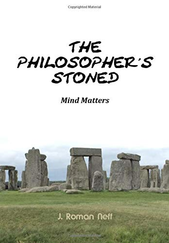 The Philosopher's Stoned: Mind Matters