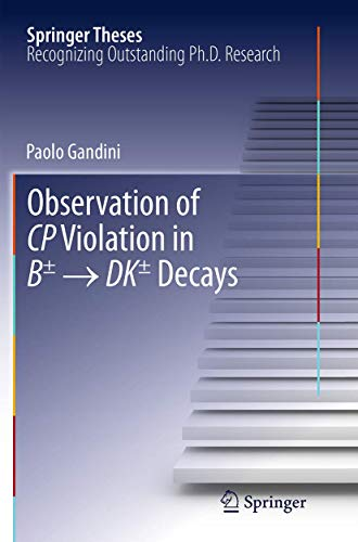 Observation of CP Violation in B± → DK± Decays (Springer Theses)