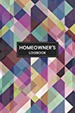 Homeowner's Logbook: Log Book for Keeping Track of All Maintenance and Repairs of Your Home's Systems and Appliances - Record Upgrades and Home ... Pattern Cover (Home Maintenance Log Books)
