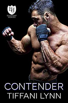 Contender: An Everyday Heroes World Book (The Everyday Heroes World) by [Tiffani Lynn, KB Worlds]