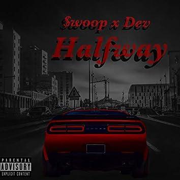 Halfway (feat. Dev Gajan)
