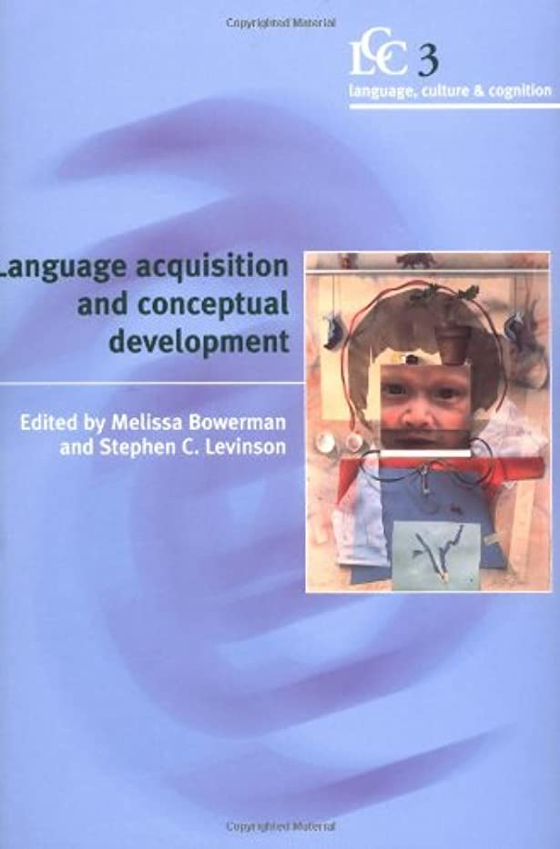 批判バーゲンファウルLanguage Acquisition and Conceptual Development (Language Culture and Cognition)